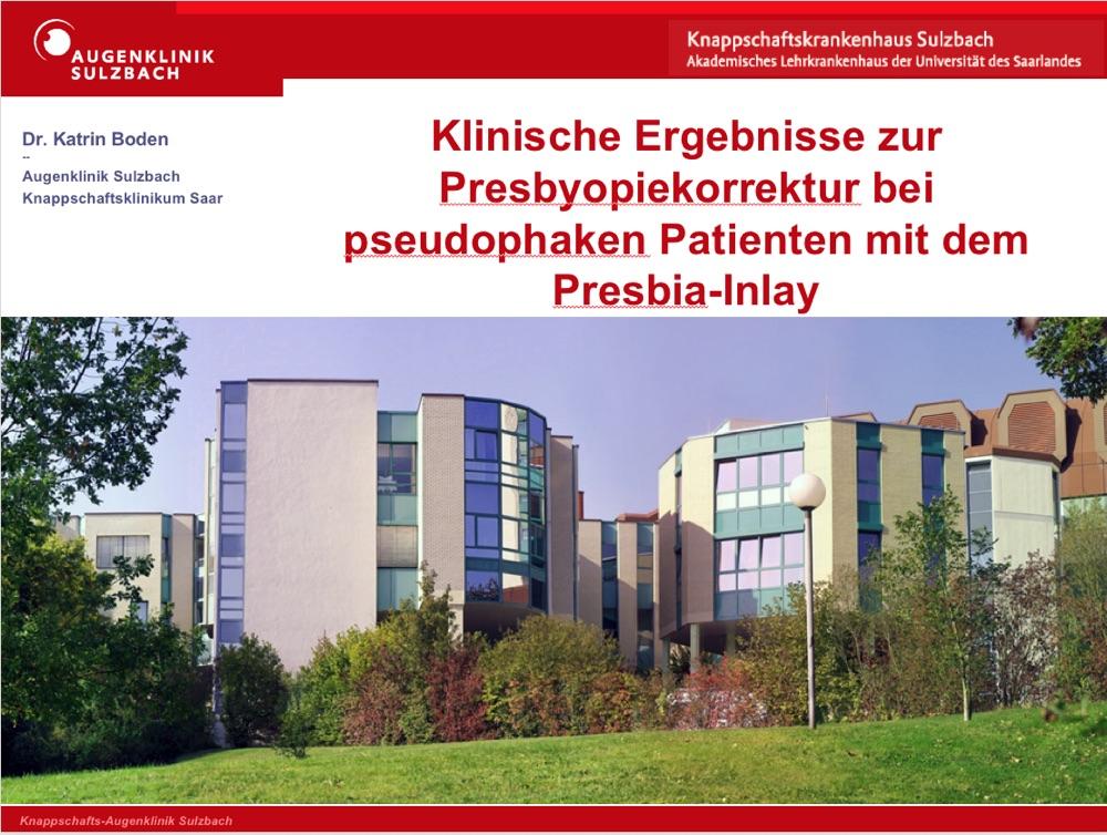 Titelchart der Präsentation von Dr. Katrin Boden zum Thema Presbyopiekorrektur mit dem Presbia-Inlay.